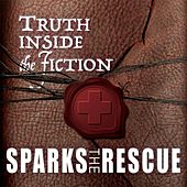 Play & Download Truth Inside the Fiction by Sparks The Rescue | Napster