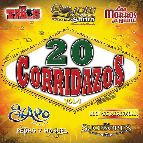 Play & Download 20 Corridazos Vol 1 by Various Artists | Napster