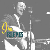 Play & Download The Complete Collection by Jim Reeves | Napster
