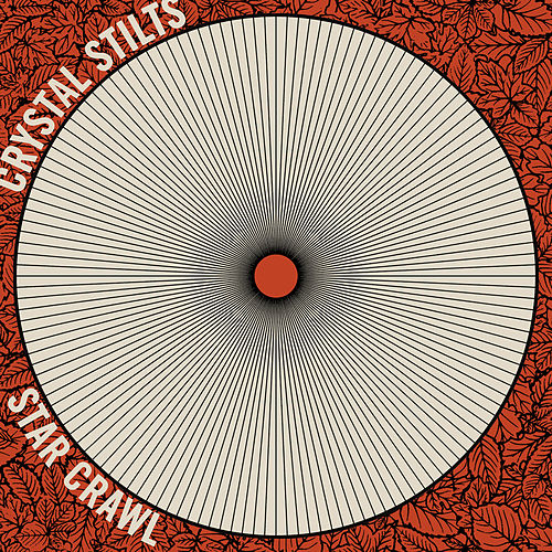 Play & Download Star Crawl by Crystal Stilts | Napster