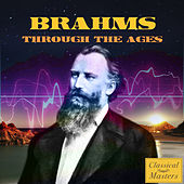 Brahms Through the Ages by Various Artists