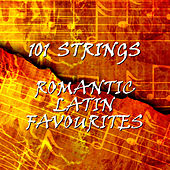 Romantic Latin Favourites by 101 Strings Orchestra