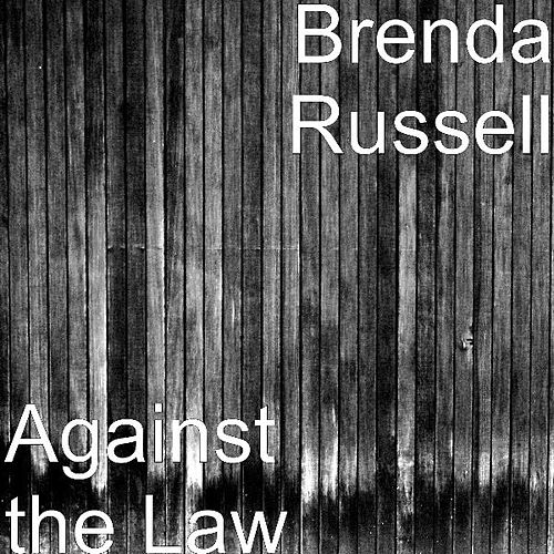 Against the Law by Brenda Russell