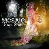 Play & Download Mosaic by Naomi Neuts | Napster