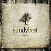 Door Without A Screen (Deluxe Edition) by Sundy Best