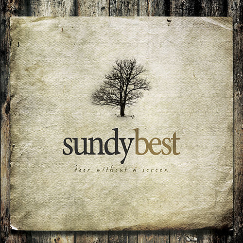 Play & Download Door Without A Screen (Deluxe Edition) by Sundy Best | Napster