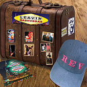 Play & Download Leavin' Nashvegas by The Rev | Napster