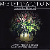 Play & Download Meditation - Classic for Relaxing by Das Große Klassik Orchester   Napster