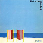 Play & Download Chance by Manfred Mann | Napster