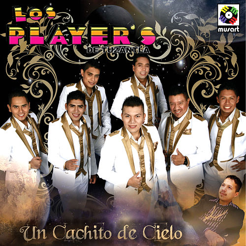 Play & Download Un Cachito de Cielo by Los Players | Napster