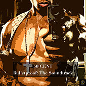 50 Cent, Bulletproof: The Soundtrack by 50 Cent