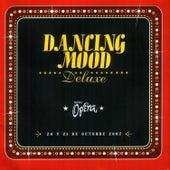 Deluxe Teatro Opera de Dancing Mood