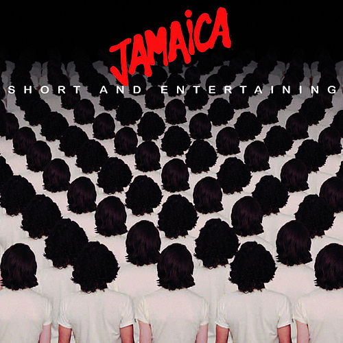 Short And Entertaining by Jamaica