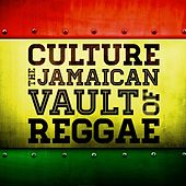 Culture - The Jamaican Vault Of Reggae by Various Artists