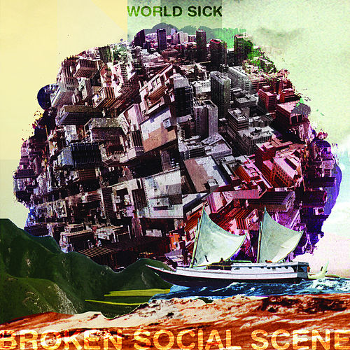 Play & Download World Sick by Broken Social Scene | Napster