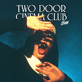 Sun (Remixes) by Two Door Cinema Club