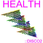 Play & Download Disco2 by HEALTH | Napster