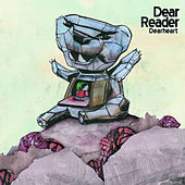 Play & Download Dearheart by Dear Reader | Napster