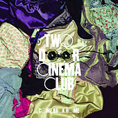 Come Back Home von Two Door Cinema Club