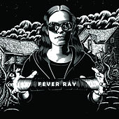 Fever Ray von Fever Ray