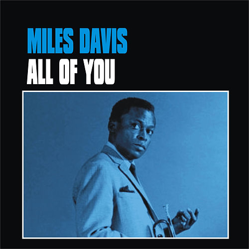 Play & Download All of You by Miles Davis | Napster