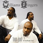 Play & Download Been Good by The Williams Singers | Napster