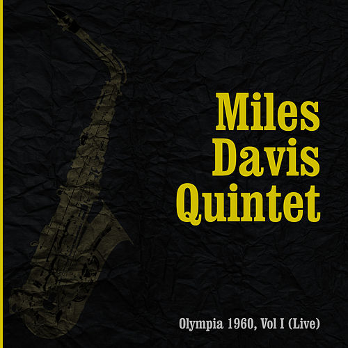Complete Recordings - Live At the Olympia 1960, Vol. 1 by Miles Davis