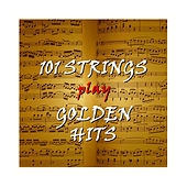 Golden Hits by 101 Strings Orchestra
