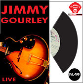 Play & Download Jimmy Gourley Live by Jimmy Gourley | Napster