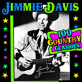 Play & Download 100 Country Classics by Jimmie Davis | Napster
