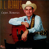 Play & Download Cajun Memories by D.L. Menard | Napster