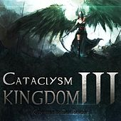 Play & Download Cataclysm Vol. 3 - Kingdom by Erik Ekholm | Napster