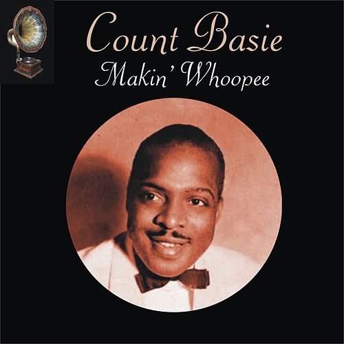 Play & Download Makin' Whoopee by Count Basie | Napster