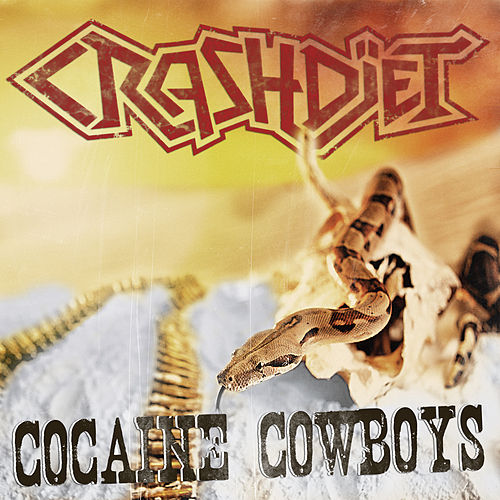 Play & Download Cocaine Cowboys by Crashdiet | Napster