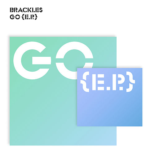 Play & Download Go EP by Brackles | Napster