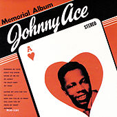 Play & Download Memorial Album by Johnny Ace | Napster
