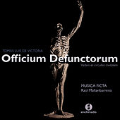 Play & Download Tomas Luis De Victoria:  Officium Defuntorum - Musica Ficta - Raul Mallavibarrena by Musica Ficta | Napster