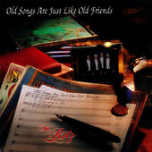 Old Songs Are Just Like Old Friends by The Ritz