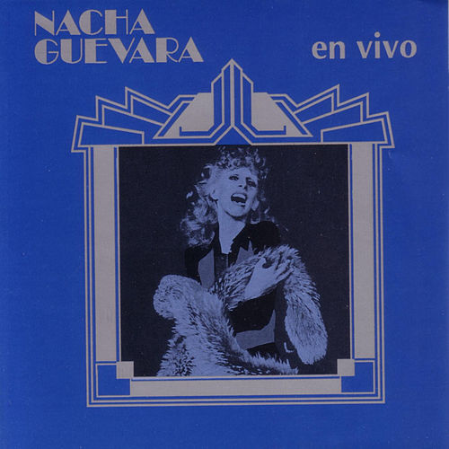 En Vivo by Nacha Guevara
