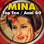 Top Ten - Anni 60 by Mina