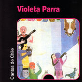 Play & Download Cantos de Chile by Violeta Parra | Napster