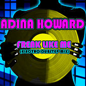Play & Download Freak Like Me (Electro-Dubstep Mix) by Adina Howard | Napster