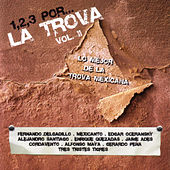 Play & Download 1,2,3, Por... La Trova Vol. II by Various Artists | Napster