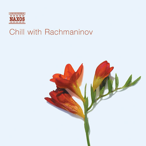 CHILL WITH RACHMANINOV by Various Artists