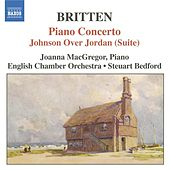 BRITTEN: Piano Concerto / Johnson Over Jordan Suite by Various Artists