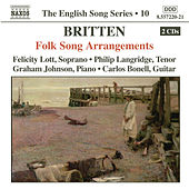 BRITTEN: Folk Song Arrangements by Philip Langridge