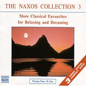 Play & Download The Naxos Collection 3 by Various Artists | Napster