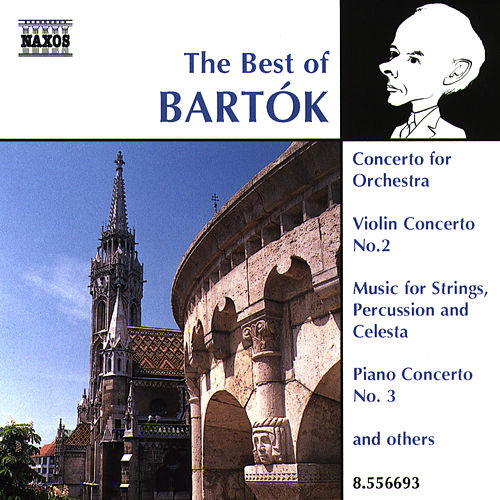 Play & Download BARTOK (THE BEST OF) by Various Artists | Napster