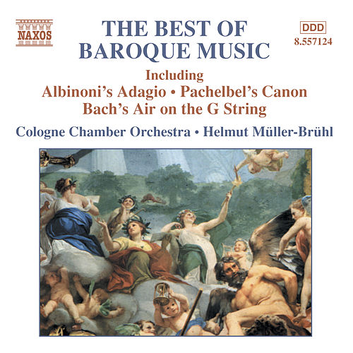 Play & Download BEST OF BAROQUE MUSIC (COLOGNE CHAMBER ORCHESTRA) by Various Artists | Napster