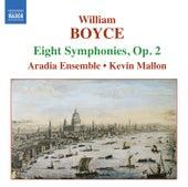 BOYCE: Symphonies Nos. 1-8, Op. 2 by Aradia Ensemble